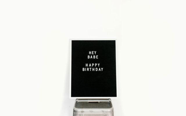 hey babe happy birthday